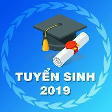 Thông tin xét tuyển đợt 1 Đại học chính quy năm 2019